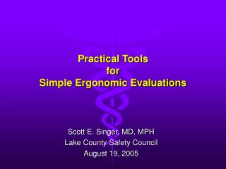 Practical Tools for Simple Ergonomic Evaluations