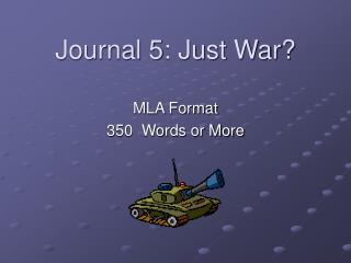 Journal 5: Just War?