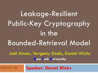 Leakage-Resilient Public-Key Cryptography  in the  Bounded-Retrieval Model