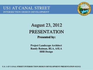 US1 AT CANAL STREET INTERSECTION DESIGN DEVELOPMENT