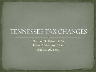 TENNESSEE TAX CHANGES