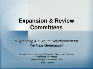 Expansion & Review Committees