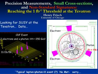 Precision Measurements, Small Cross-sections , and Non-Standard Signatures: Reaching the 1 fb -1 Threshold at the Te