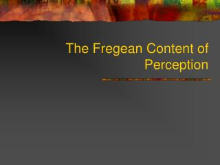 The Fregean Content of Perception