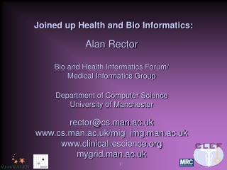 Joined up Health and Bio Informatics: