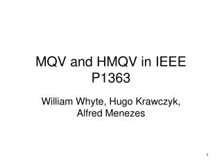 MQV and HMQV in IEEE P1363