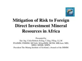 Mitigation of Risk to Foreign Direct Investment Mineral Resources in Africa