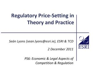 Regulatory Price-Setting in Theory and Practice