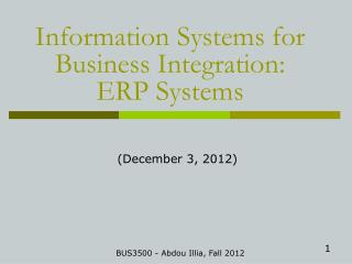 Information Systems for Business Integration:  ERP Systems