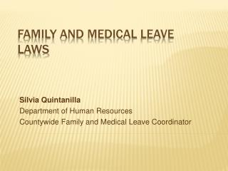 Family and Medical  Leave LAWS