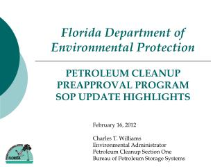 PETROLEUM CLEANUP PREAPPROVAL PROGRAM  SOP UPDATE HIGHLIGHTS