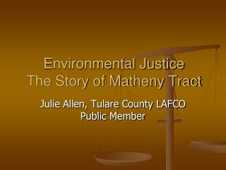 Environmental Justice The Story of Matheny Tract