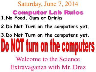 Saturday, June 7, 2014