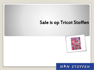 Sale is op Tricot Stoffen