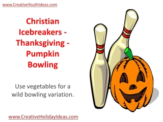 Christian Icebreakers - Thanksgiving - Pumpkin Bowling