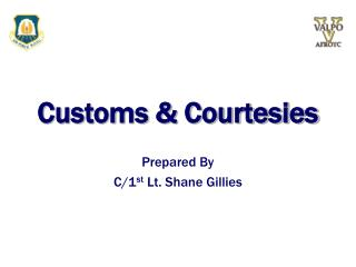 Customs & Courtesies