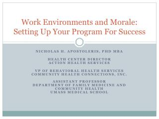 Work Environments and Morale: Setting Up Your Program For Success