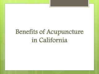 Benefits of Acupuncture in California