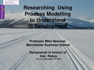 Researching and Publishing Using Process Modelling to Understand IS Development