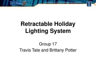 Retractable Holiday  Lighting System