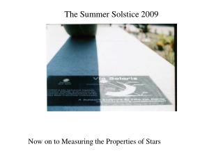 The Summer Solstice 2009