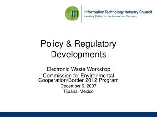 Policy & Regulatory Developments