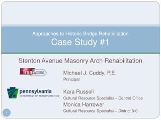 Approaches to Historic Bridge Rehabilitation Case Study #1