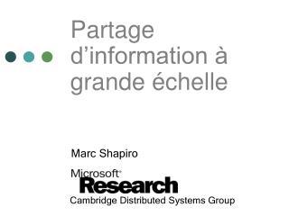 Partage d'information à grande échelle