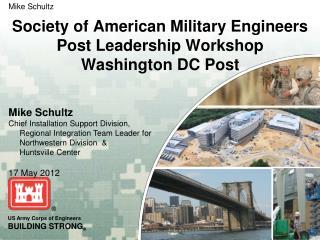 Society of American Military Engineers Post Leadership Workshop Washington DC Post