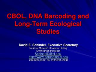 CBOL, DNA  Barcoding  and Long-Term Ecological Studies