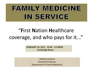 """ F irst  N ation  H ealthcare  coverage, and who pays for it..."""