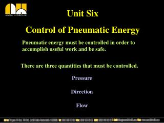 Unit Six Control of Pneumatic Energy