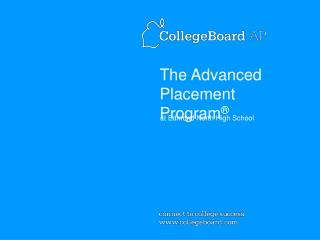 The Advanced Placement Program ®