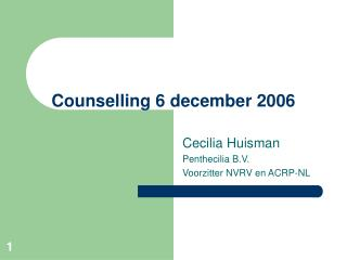 Counselling 6 december 2006