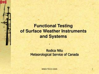 Functional Testing  of Surface Weather Instruments and Systems