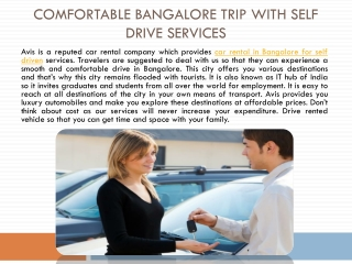 Comfortable Bangalore Trip with Self Drive Services