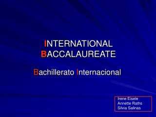 I NTERNATIONAL B ACCALAUREATE
