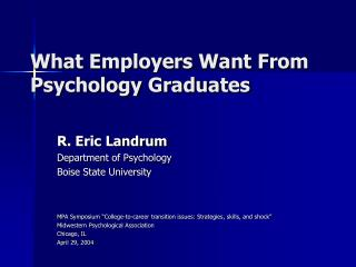 What Employers Want From Psychology Graduates