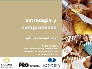 estrategia y compromisos natura cosméticos