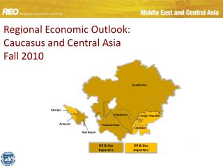 Regional Economic Outlook: Caucasus and Central Asia Fall 2010