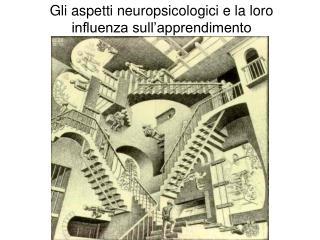 Gli aspetti neuropsicologici e la loro influenza sull'apprendimento
