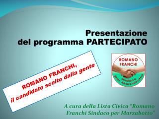 Presentazione del programma PARTECIPATO