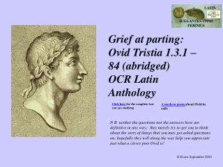 Grief at parting: Ovid Tristia 1.3.1 – 84 (abridged) OCR Latin Anthology