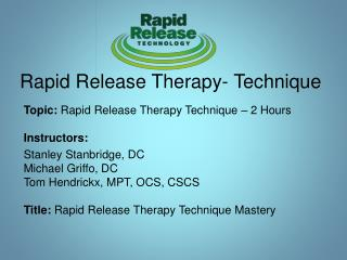 Rapid  Release Therapy- Technique