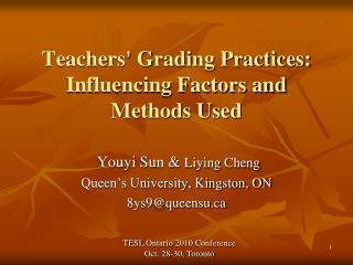 Teachers' Grading Practices: Influencing Factors and Methods Used