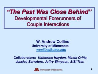 """ The Past Was Close Behind"" Developmental Forerunners of Couple Interactions"