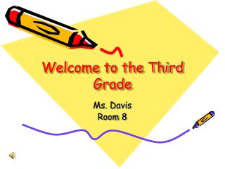 Welcome to the Third Grade