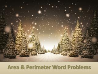 Area & Perimeter Word Problems