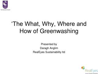 'The What, Why, Where and How of Greenwashing