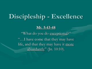 Discipleship - Excellence